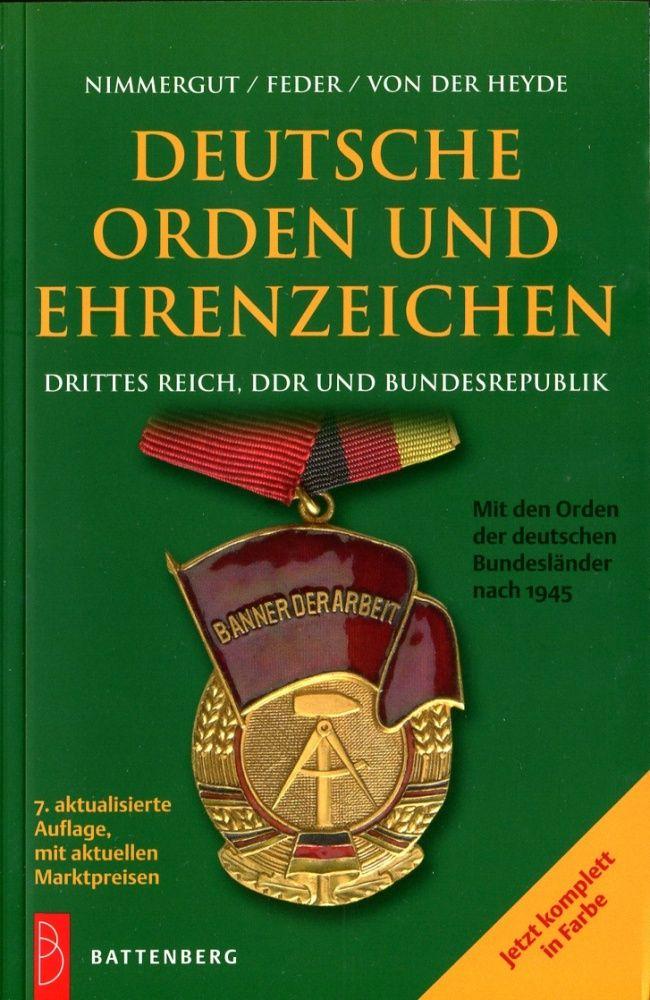 Battenberg Německé řády, vyznamenání a odznaky od r. 1933/ Deutsche orden und ehrenzeichen (barevný katalog)