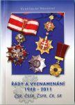 Katalog - Řády a vyznamenání 1948 - 2011