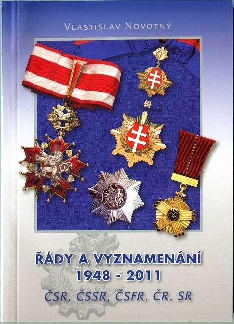 Katalog - Řády a vyznamenání 1948 - 2011 (ČSR, ČSSR, ČR, SR)